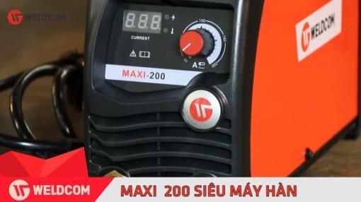 Máy hàn Weldcom Maxi 200